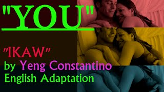 """YOU"" English Version of  ""IKAW"" (Yeng Constantino) w/ lyrics"