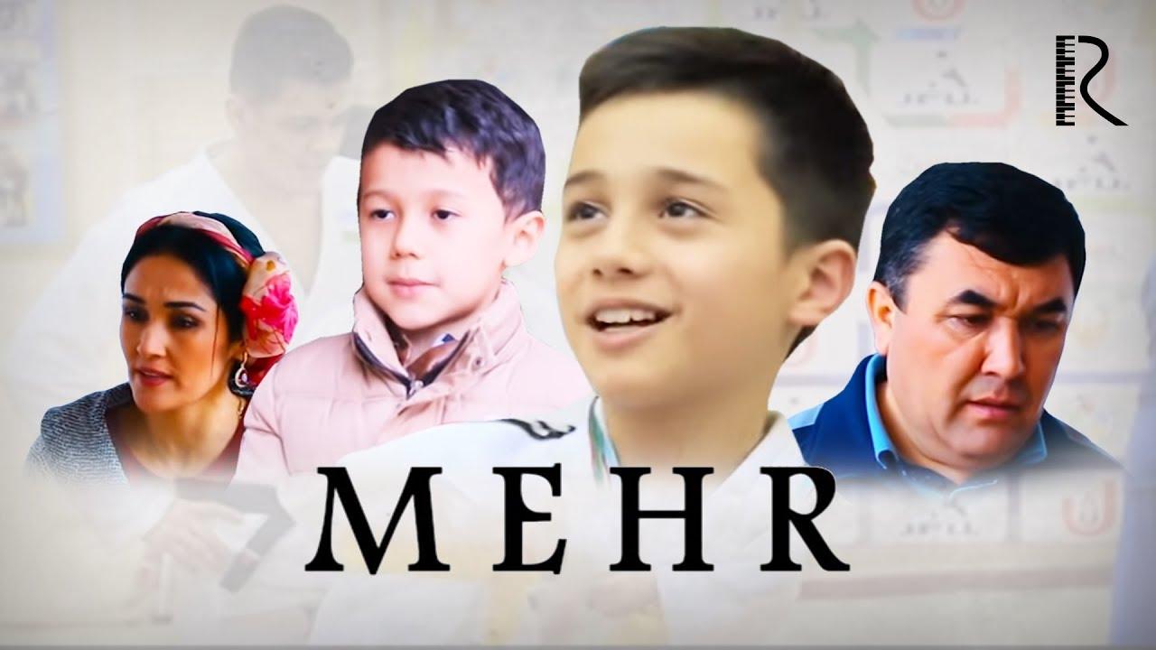 Mehr (o'zbek film) | Мехр (узбекфильм) 2018