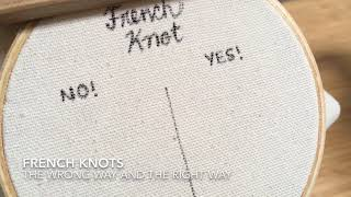 French Knots - How To Do Them Correctly