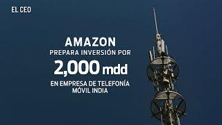 Amazon prepara inversión por 2,000 millones de dólares en empresa de telefonía móvil india