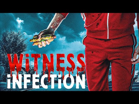 Witness Infection (Trailer)