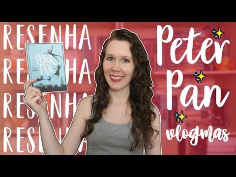VLOGMAS #7 Resenha de Peter Pan | Leituras de Deni