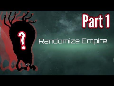 Stellaris | Randomized Empire | Part 1 - Who's That Empire!?