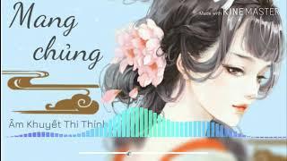 《 1 Hour 》芒種 Mang Chủng - Âm Khuyết Thi Thính 音闕詩聽