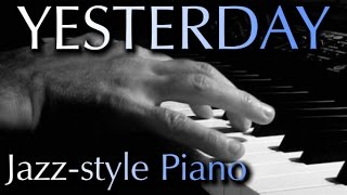 THE BEATLES: Yesterday (jazz-style piano)