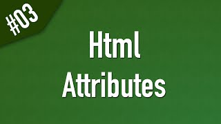 html خواص وسمات العناصر Attributes وكيفية التعامل معها