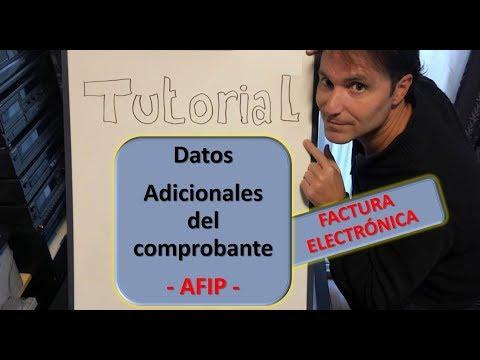 , title : 'Tutorial DATOS ADICIONALES DEL COMPROBANTE - Afip - FACTURA ELECTRONICA'