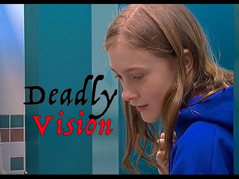Deadly Vision