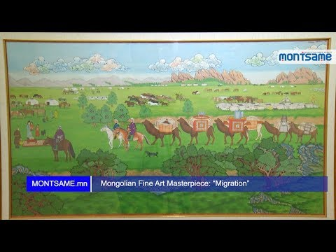 "Mongolian Fine Art Masterpiece: ""Migration"""