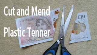 Plastic UK ten pound note cut in two - rejoining with an iron - lifehack