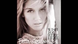Delta Goodrem - Wish you Were Here