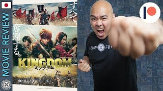 Kingdom (Japanese Movie) - Movie Review