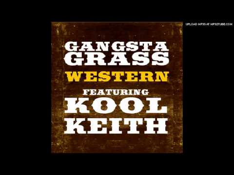 Western (Song) by Gangstagrass and Kool Keith