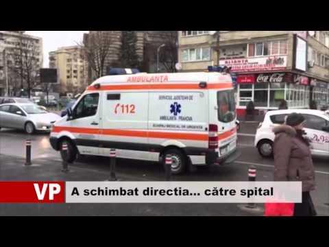 A schimbat directia… către spital