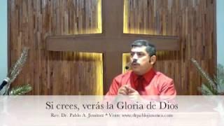 preview picture of video 'Si crees, verás la Gloria de Dios (Juan 11.40)'