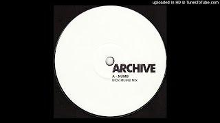 Archive - Numb (Nick Muir Remix)