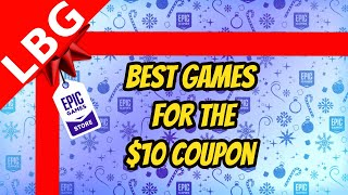 Epic Games Holiday Sale $10 Coupon Best Deals