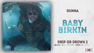 Gunna   Baby Birkin (Drip Or Drown 2)