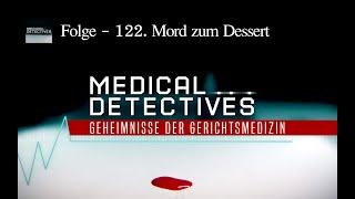 Medical Detectives - Folge 122. Mord zum Dessert | Deutsch | True-Crime Doku
