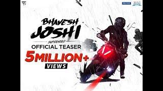 Official Teaser - Bhavesh Joshi Superhero