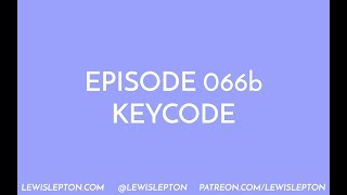 Episode 066b - keycode
