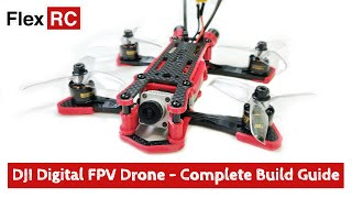 How to Build Drone with DJI Digital FPV System? Complete Build Guide!