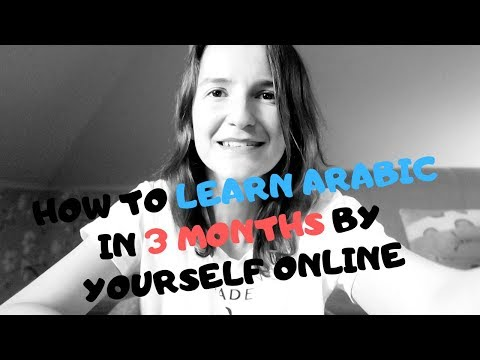 How to Learn Arabic in 3 Months by Yourself Online