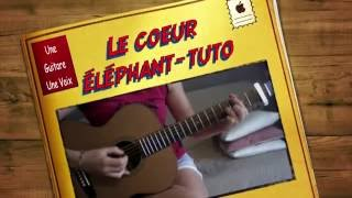 Le coeur éléphant Frero Delavega -  Guitare tuto