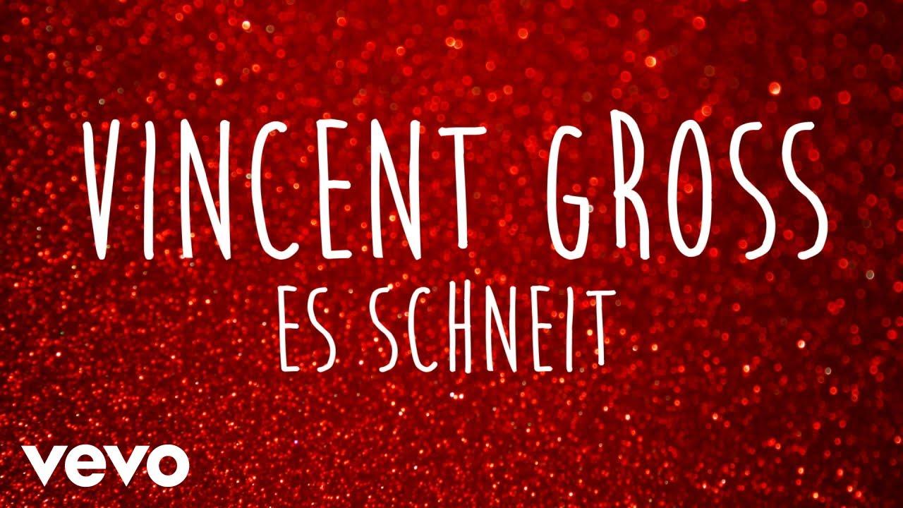 Vincent Gross – Es schneit