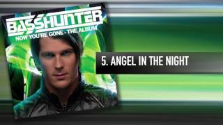 5. Basshunter - Angel In The Night