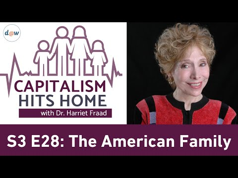 Capitalism Hits Home: The American Family