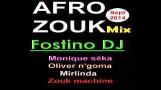Deejay Fostino Afro Zouk Mix Sept 2014
