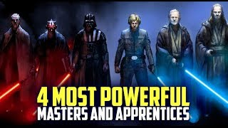 4 MOST POWERFUL MASTERS & APPRENTICES in Star Wars