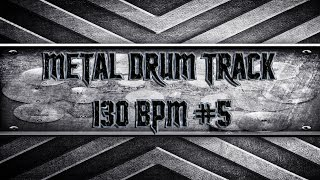 Five Finger Death Punch Style Metal Drum Track 130 BPM (HQ,HD)