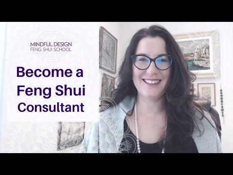 Become a Feng Shui Consultant - YouTube