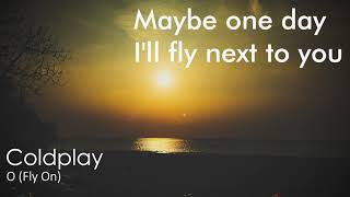 Coldplay   O (Fly On) Extended Version Lyrics