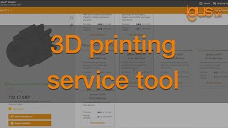 How to use the igus® online 3D printing service tool
