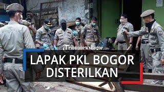 Satpol PP Kota Bogor Sterilkan Lapak PKL, Pedagang Diimbau Tutup Sementara dan Tak Boleh Jualan