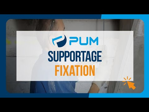 Supportage et fixation