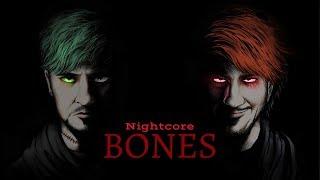 BONES | Nightcore