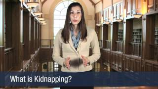 What is Kidnapping?