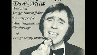 Dave Mills - Bring back my yesterdays