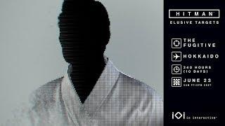 "HITMAN: Elusive Target #25 ""The Fugitive"" Livestream EPIC FAIL MUST WATCH"