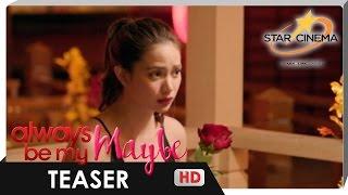 Teaser   'Always Be My Maybe'   Ang ma-fall sa pa-fall talo   Gerald Anderson, Arci Muñoz