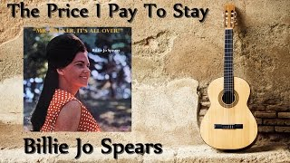 Billie Jo Spears - The Price I Pay To Stay