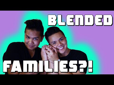 Blended Family - What is a Blended Family and How to make a Blended Family work