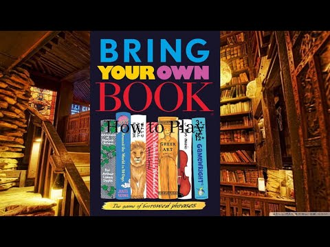 How to Play: Bring Your Own Book