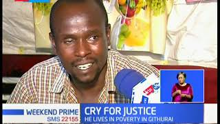 Cry for Justice: Boniface Muchiri lost one eye following a scuffle with city Askaris