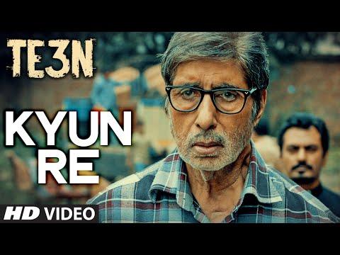 Kyun Re  Amitabh Bachchan