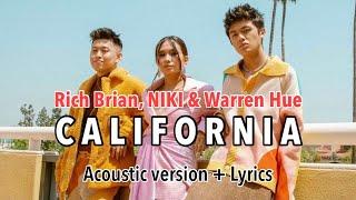 Rich Brian, NIKI & Warren Hue - California (Acoustic ver. + Lyrics) 88Rising